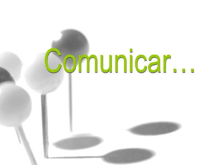 OBJECTIVOS Saber distinguir diferentes tipos de comportamentos:    Assertivo, Passivo, Agressivo, e manipulativo;    Com...