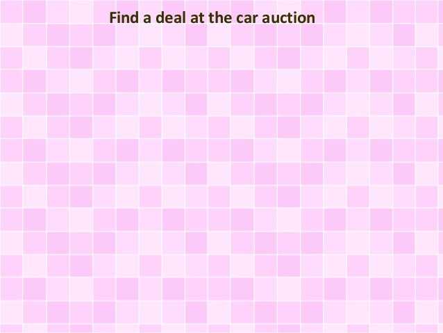 Find a deal at the car auction