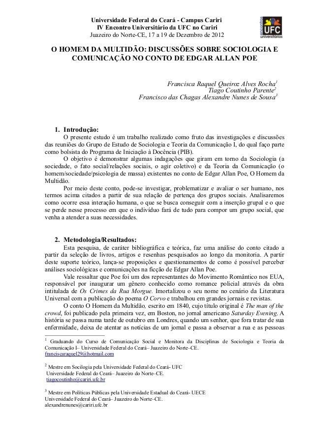 Universidade Federal do Ceará - Campus CaririIV Encontro Universitário da UFC no CaririJuazeiro do Norte-CE, 17 a 19 de De...