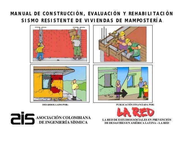 MANUAL DE CONSTRUCCIÓN, EVALUACIÓN Y REHABILITACIÓN   SISMO RESISTENTE DE VIVIENDAS DE MAMPOSTERÍA          DESARROLLADO P...