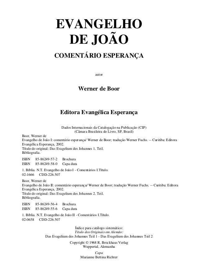 EVANGELHO                         DE JOÃO                      COMENTÁRIO ESPERANÇA                                       ...