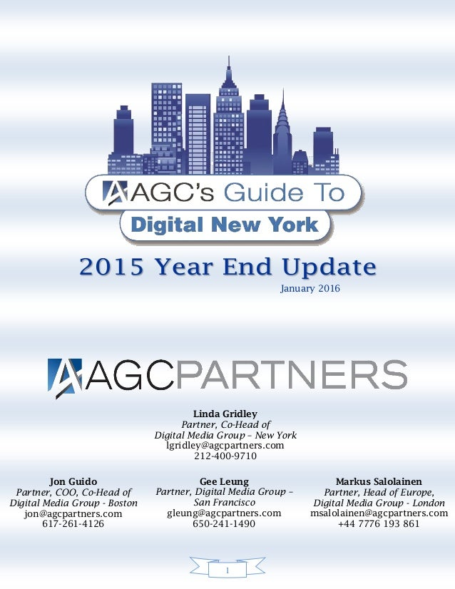 1 January 2016 Linda Gridley Partner, Co-Head of Digital Media Group – New York lgridley@agcpartners.com 212-400-9710 Gee ...