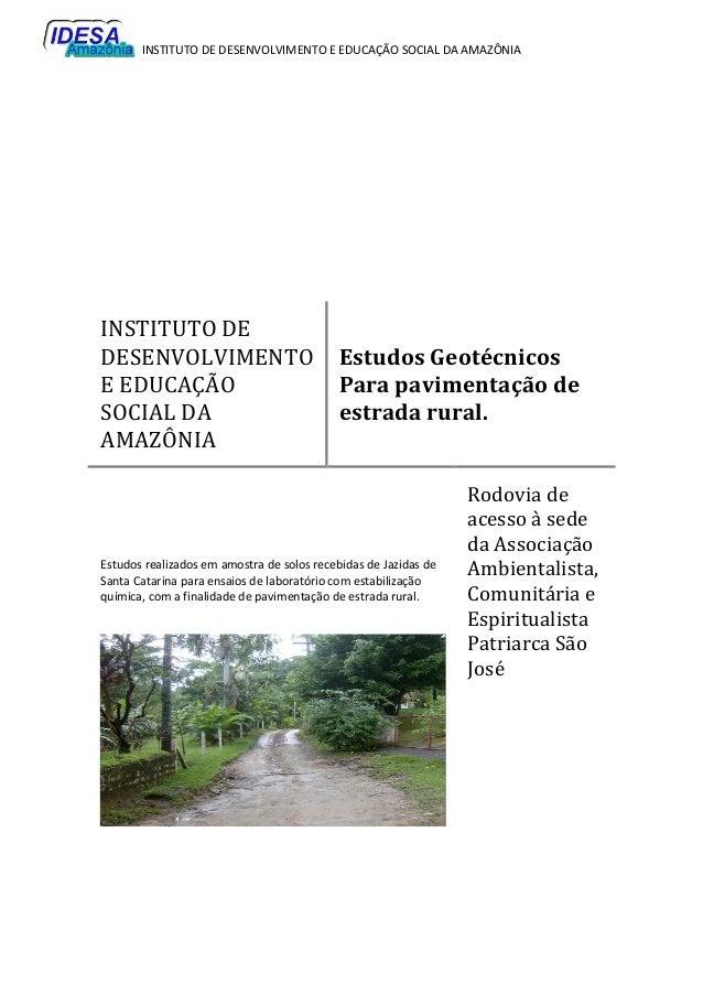 INSTITUTO DE DESENVOLVIMENTO E EDUCAÇÃO SOCIAL DA AMAZÔNIA INSTITUTO DE DESENVOLVIMENTO E EDUCAÇÃO SOCIAL DA AMAZÔNIA Estu...