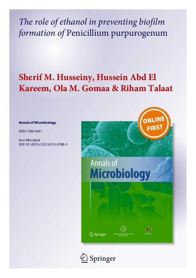 1 23 Annals of Microbiology ISSN 1590-4261 Ann Microbiol DOI 10.1007/s13213-013-0788-5 The role of ethanol in preventing b...
