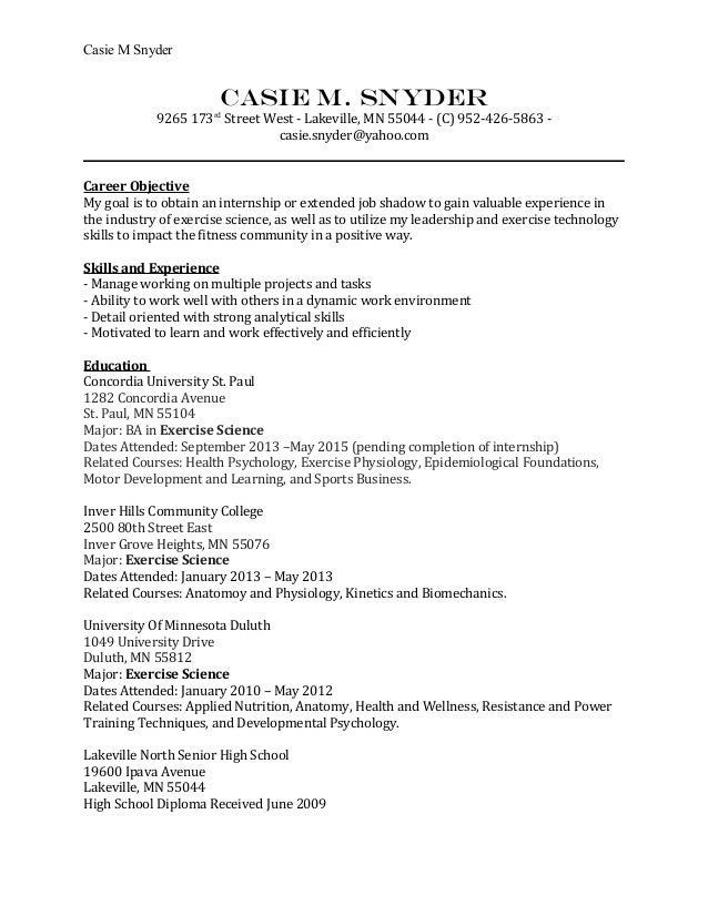 Casie M Snyder CASIE M. SNYDER 9265 173rd Street West   Lakeville, ...  Exercise Science Resume