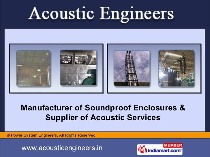 Manufacturer of Soundproof Enclosures & Supplier of Acoustic Services