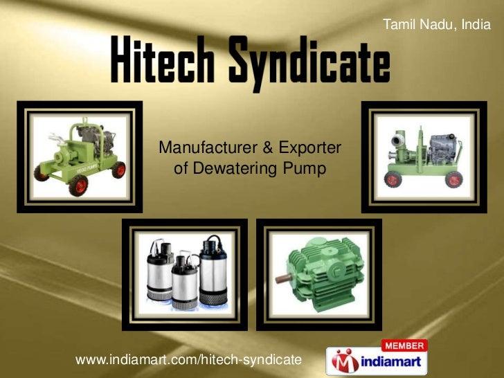 Tamil Nadu, India            Manufacturer & Exporter             of Dewatering Pumpwww.indiamart.com/hitech-syndicate