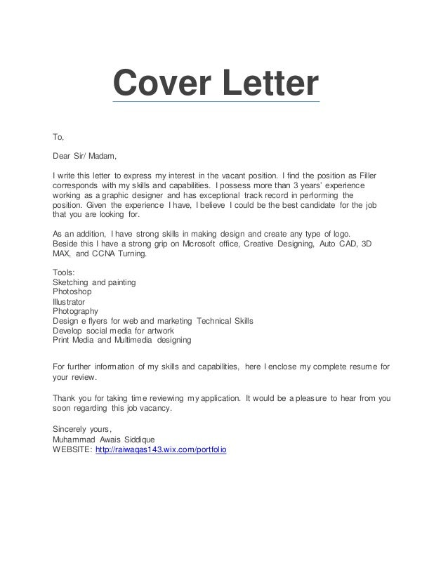 Cover Letter To, Dear Sir/ Madam, I Write This Letter To Express My