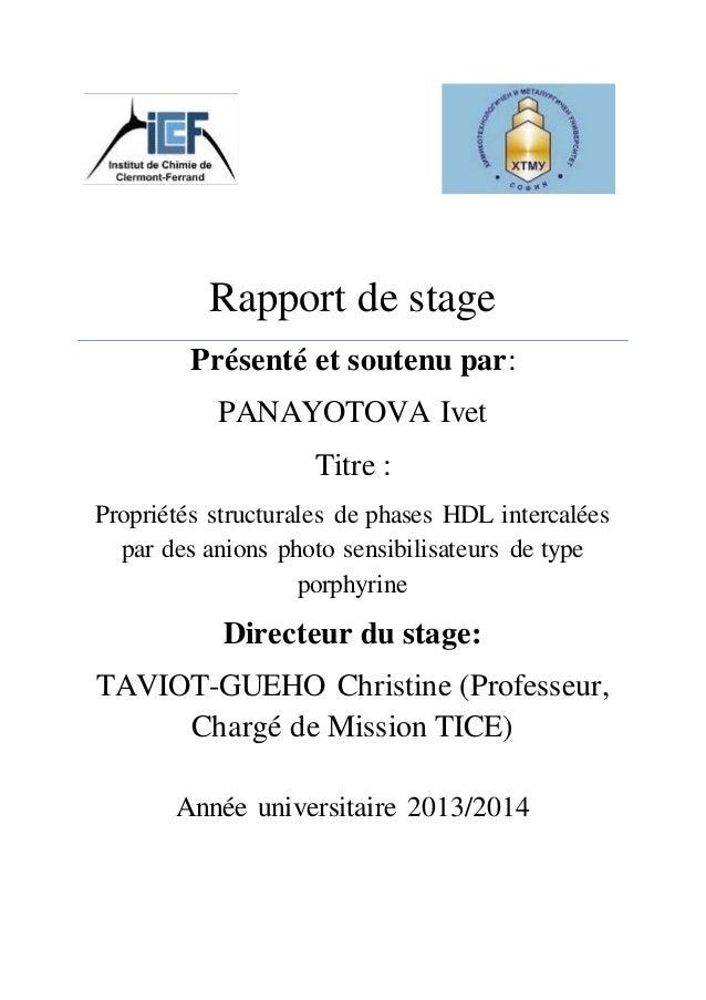 Rapport de stage Présenté et soutenu par: PANAYOTOVA Ivet Titre : Propriétés structurales de phases HDL intercalées par de...