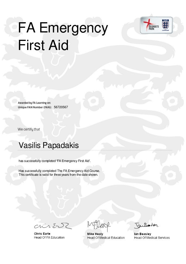 FA Emergency First Aid 56720567 Vasilis Papadakis has successfully completed 'FA Emergency First Aid'. Has successfully co...