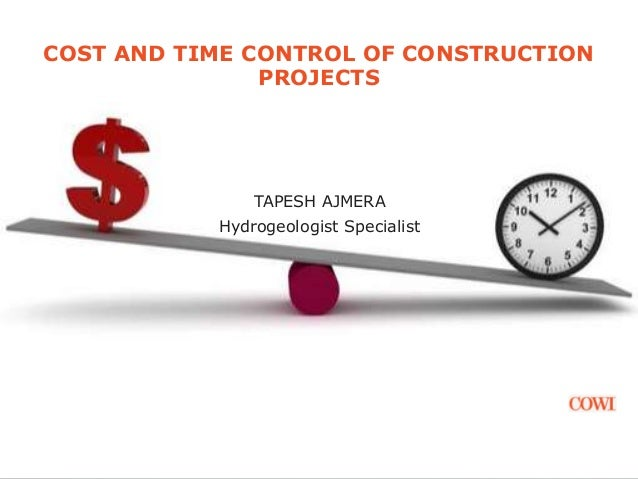 cost control of construction projects through Many construction projects still do not achieve their cost and time objectives  in  the construction industry, the aim of project control is to ensure the projects.