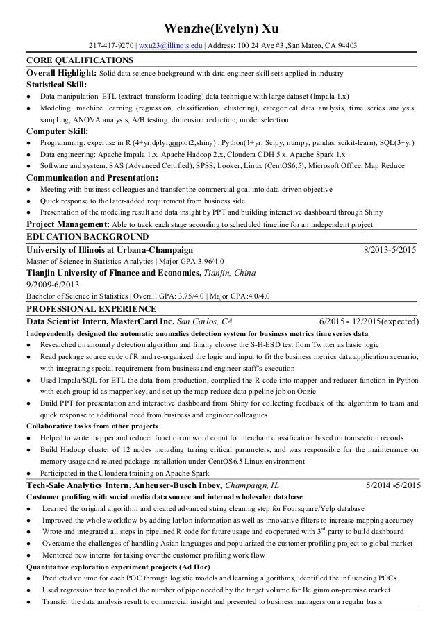 Amazing ... Resume For Data Science. Wenzhe(Evelyn) Xu 217 417 9270 |  Wxu23@illinois.edu ... In Data Scientist Resume