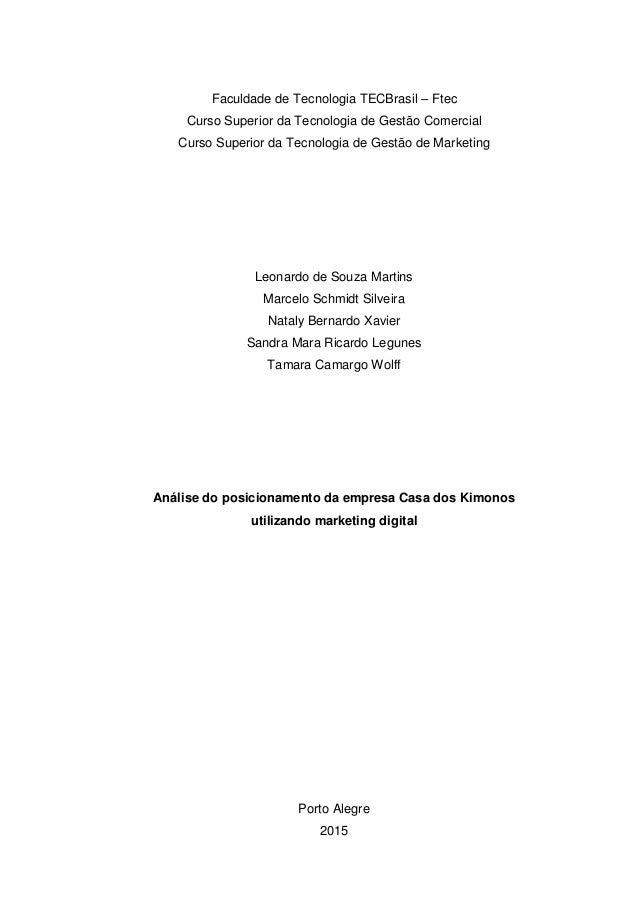 Faculdade de Tecnologia TECBrasil – Ftec Curso Superior da Tecnologia de Gestão Comercial Curso Superior da Tecnologia de ...