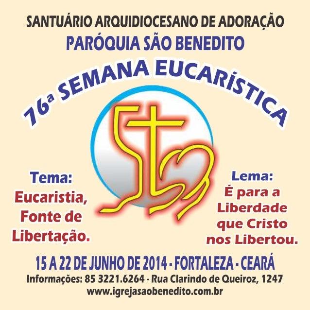 76ª Semana Eucarística - Paróquia São Benedito