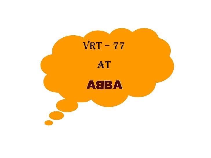 VRT – 77  At
