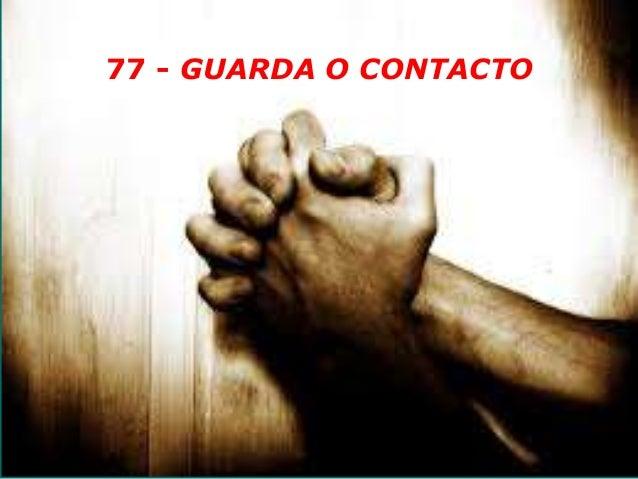 77 - GUARDA O CONTACTO