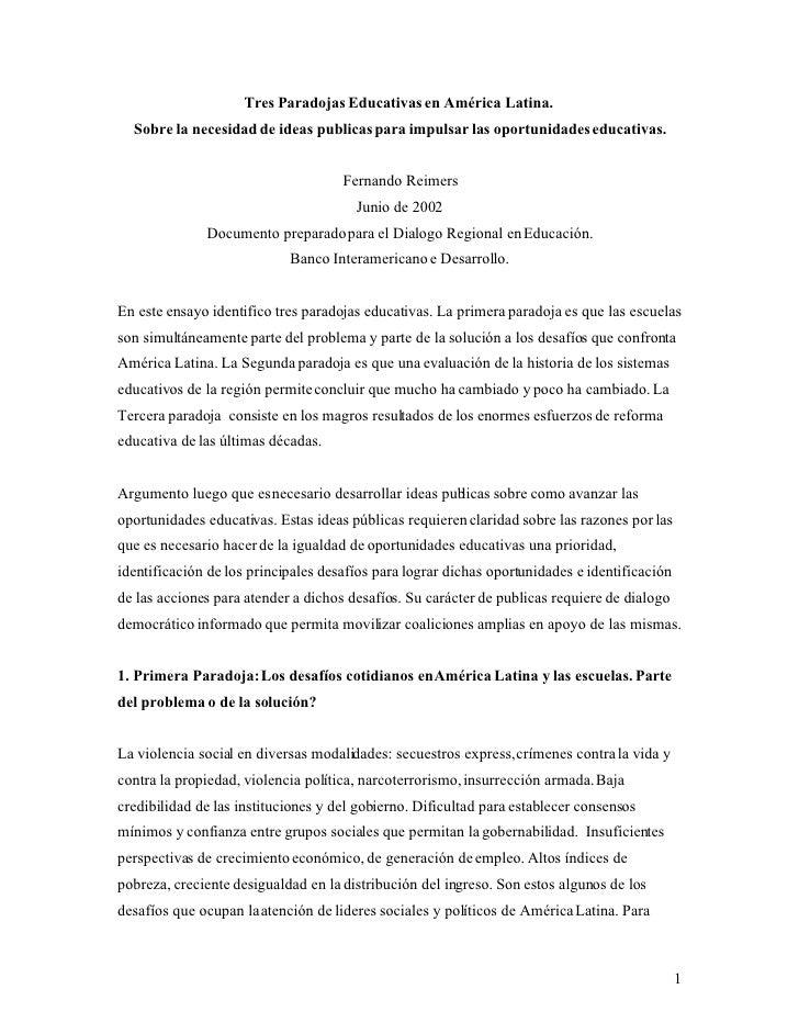 Tres Paradojas Educativas en América Latina.   Sobre la necesidad de ideas publicas para impulsar las oportunidades educat...