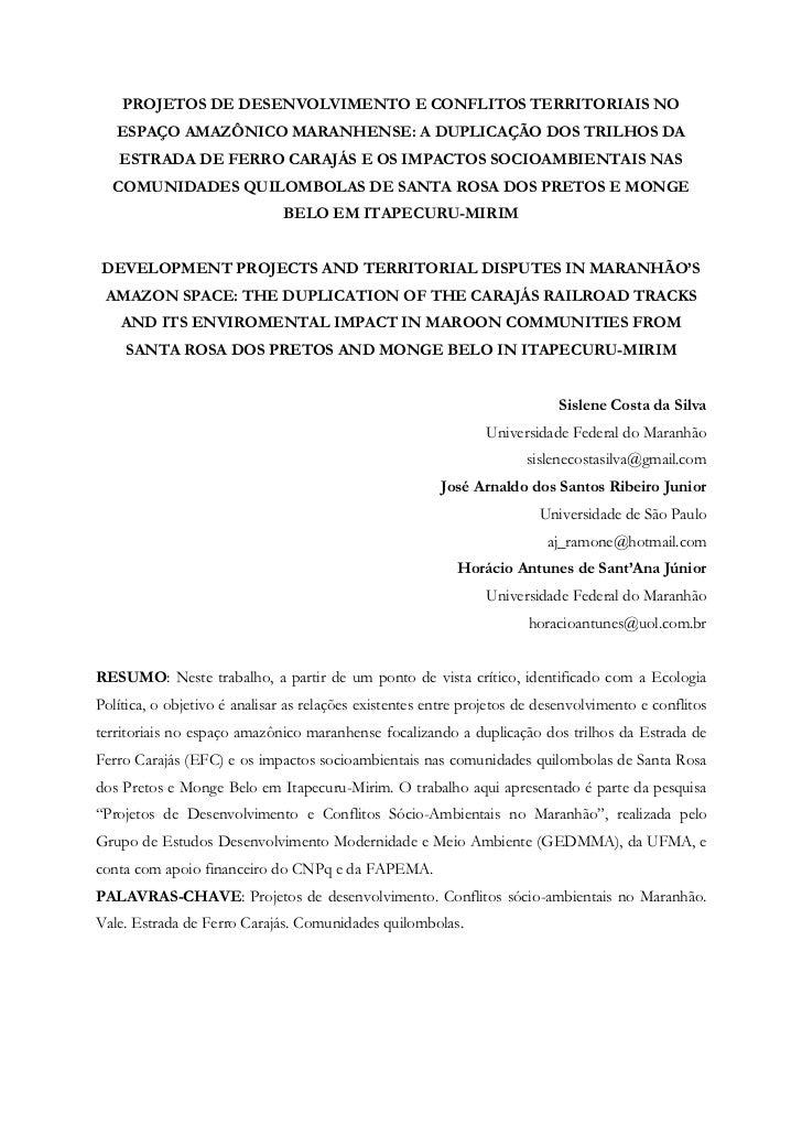 PROJETOS DE DESENVOLVIMENTO E CONFLITOS TERRITORIAIS NO   ESPAÇO AMAZÔNICO MARANHENSE: A DUPLICAÇÃO DOS TRILHOS DA   ESTRA...