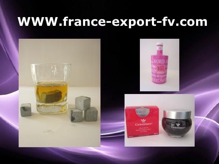 WWW.france-export-fv.com                    Page 1