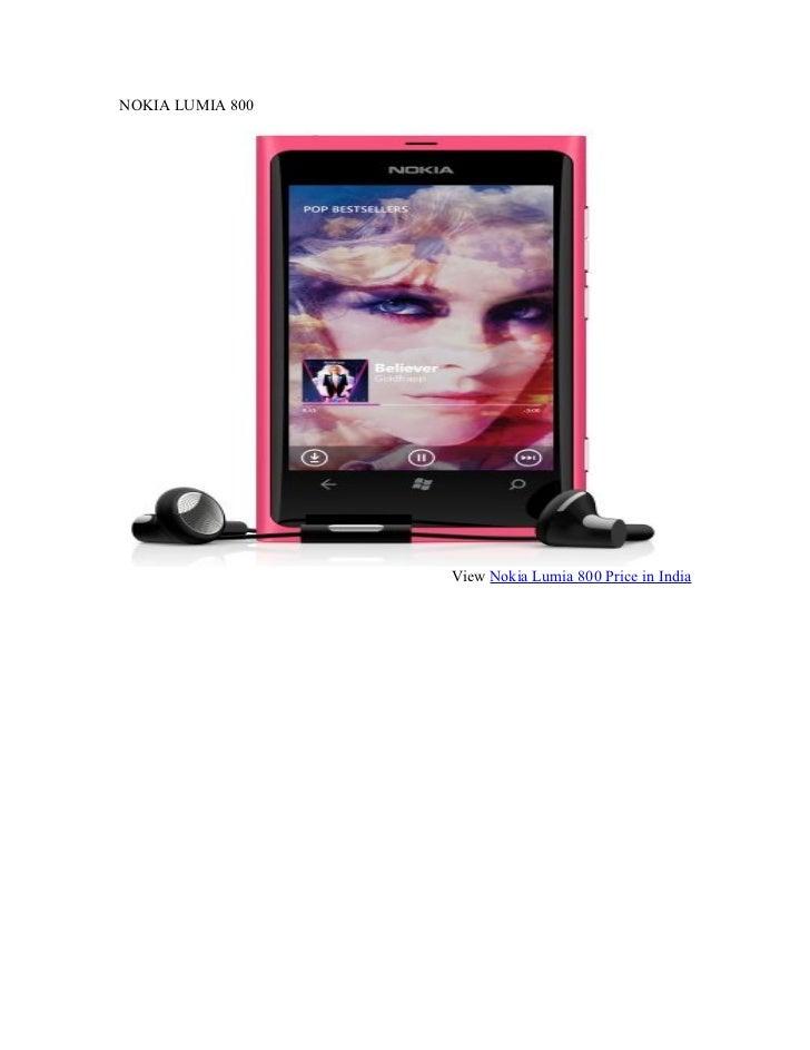 NOKIA LUMIA 800                  View Nokia Lumia 800 Price in India