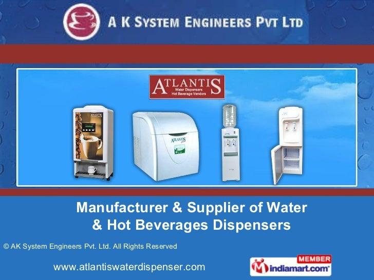 Manufacturer & Supplier of Water & Hot Beverages Dispensers