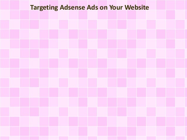 Targeting Adsense Ads on Your Website