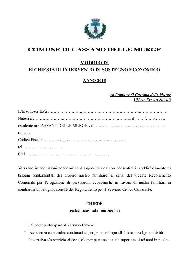 COMUNE DI CASSANO DELLE MURGE MODULO DI RICHIESTA DI INTERVENTO DI SOSTEGNO ECONOMICO ANNO 2018 Al Comune di Cassano delle...