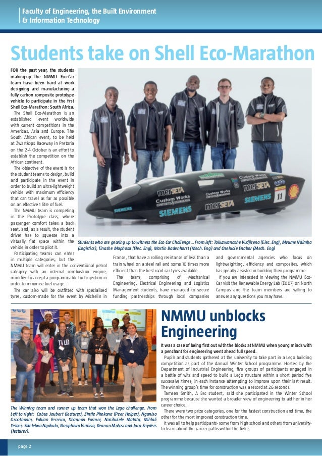 FOR the past year, the students making-up the NMMU Eco-Car team have been hard at work designing and manufacturing a fully...