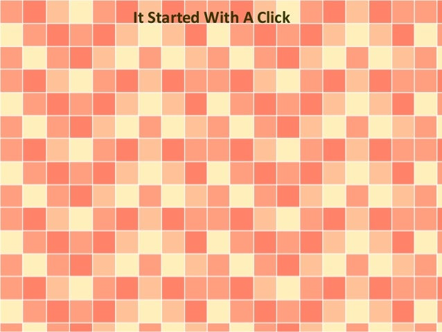It Started With A Click