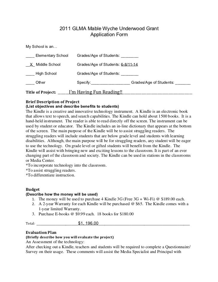 2011 GLMA Mable Wyche Underwood Grant                               Application FormMy School is an…____ Elementary School...