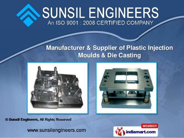 Manufacturer & Supplier of Plastic Injection          Moulds & Die Casting