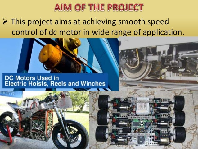 This project aims at achieving smooth speed control of dc motor in wide range of application.