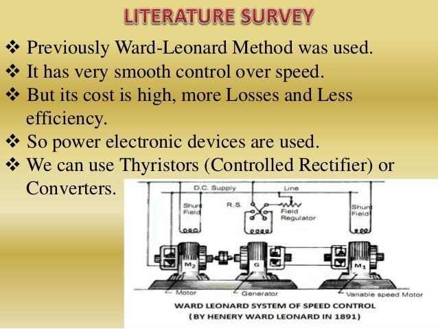  Previously Ward-Leonard Method was used.  It has very smooth control over speed.  But its cost is high, more Losses an...