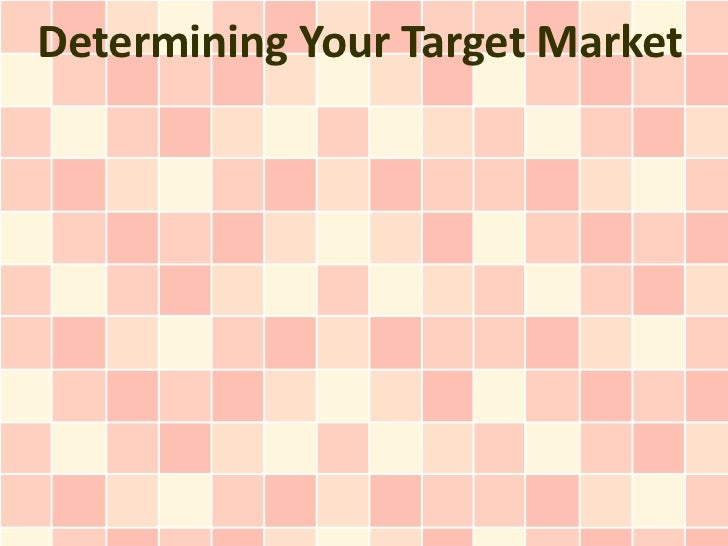 Determining Your Target Market