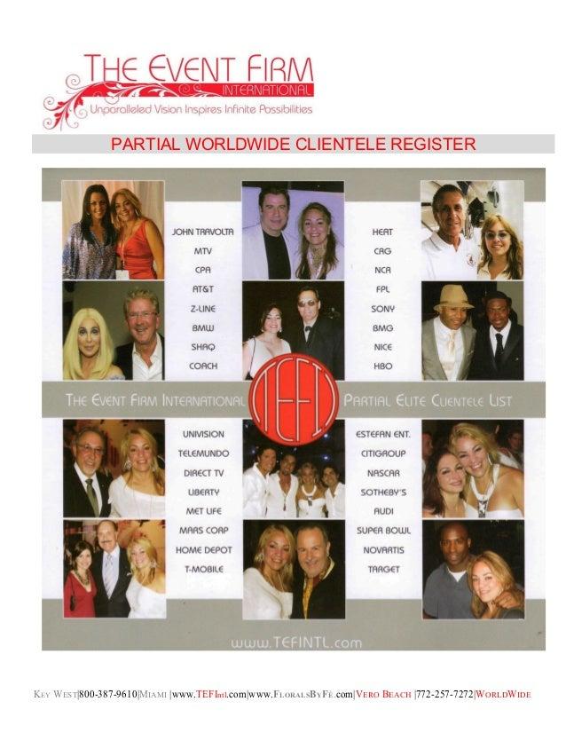 KEY WEST|800-387-9610|MIAMI |www.TEFIntl.com|www.FLORALSBYFÉ.com|VERO BEACH |772-257-7272|WORLDWIDE PARTIAL WORLDWIDE CLIE...