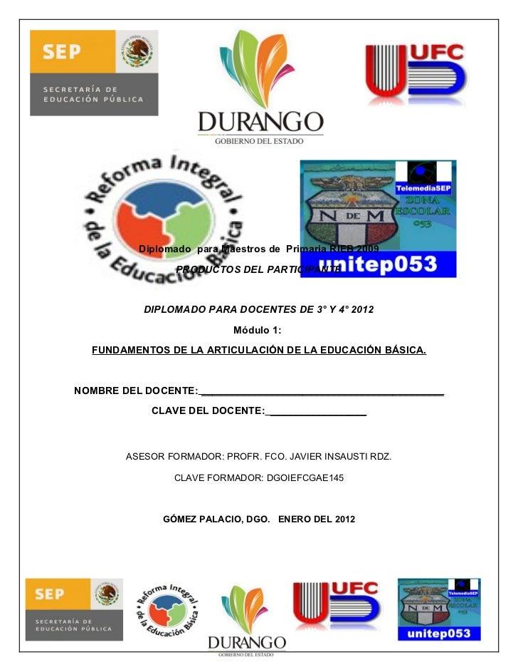 Diplomado para Maestros de Primaria RIEB 2009                 PRODUCTOS DEL PARTICIPANTE           DIPLOMADO PARA DOCENTES...