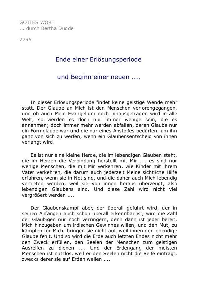 GOTTES WORT ... durch Bertha Dudde 7756 Ende einer Erlösungsperiode und Beginn einer neuen .... In dieser Erlösungsperiode...
