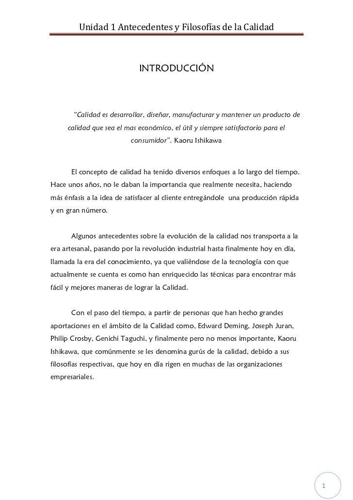 """Unidad 1 Antecedentes y Filosofías de la Calidad                             INTRODUCCIÓN       """"Calidad es desarrollar, d..."""