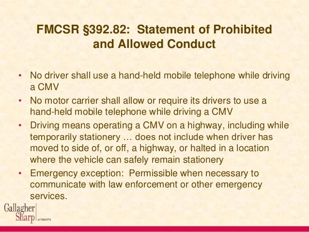 Hand-Held Mobile Telephones • CSA Motor Carrier Score Implications: • Five texting and cell phone use violations will now ...