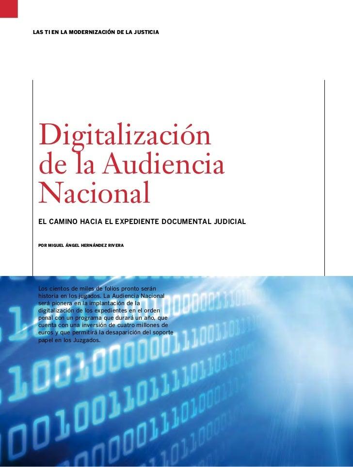 las ti En la mOdErnización dE la justicia  Digitalización  de la Audiencia  Nacional  EL CAMInO hACIA EL ExPEDIEnTE DOCuME...