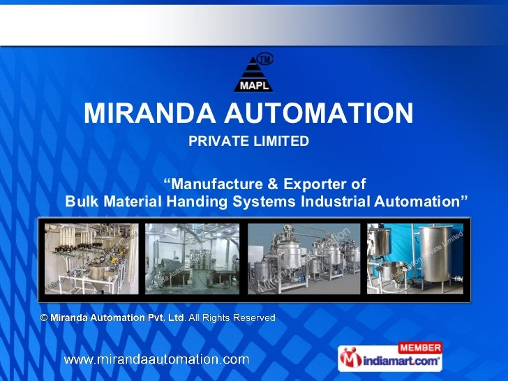 """ Manufacture & Exporter of  Bulk Material Handing Systems Industrial Automation"" MIRANDA AUTOMATION PRIVATE LIMITED"