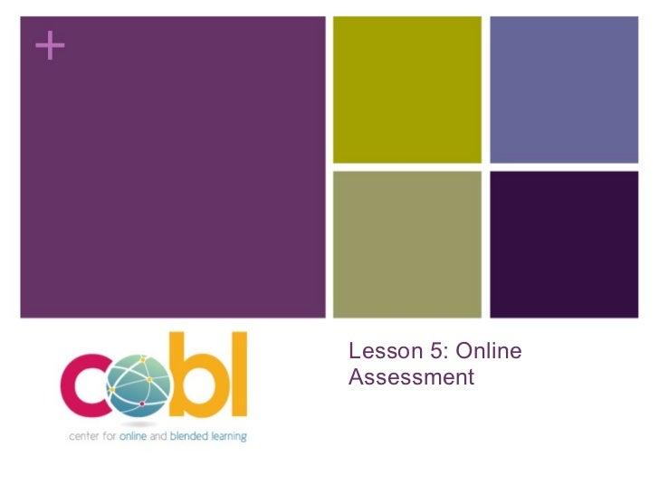 Lesson 5: Online Assessment