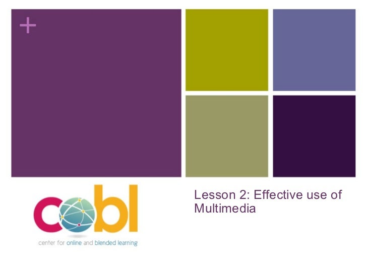 Lesson 2: Effective use of Multimedia