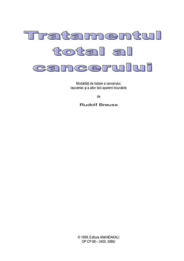 Modalităţi de tratare a cancerului,leucemiei şi a altor boli aparent incurabile                    de      Rudolf Breuss  ...