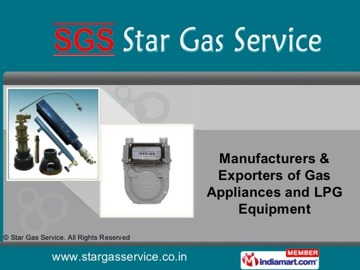 Manufacturers & Exporters of Gas Appliances and LPG Equipment
