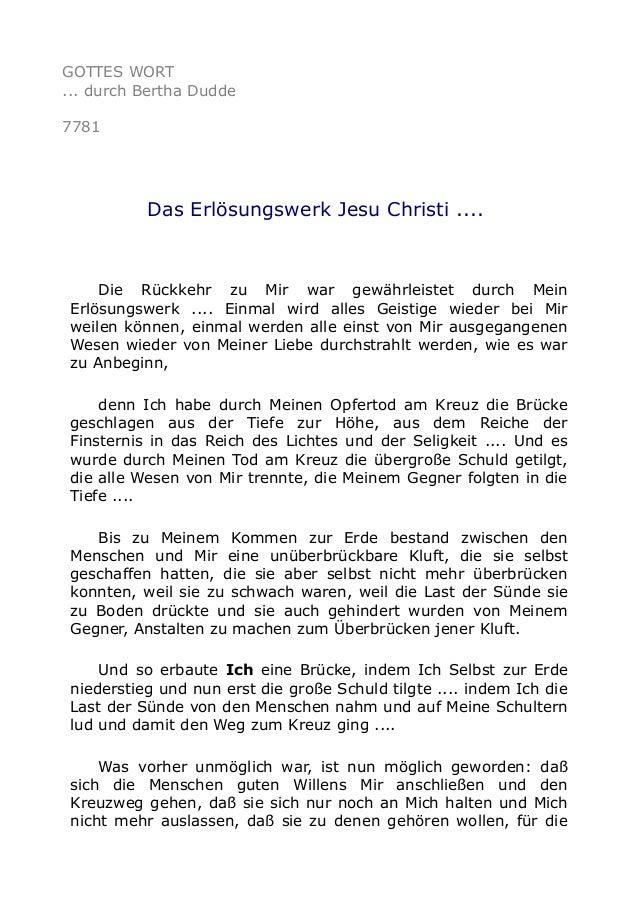 GOTTES WORT ... durch Bertha Dudde 7781 Das Erlösungswerk Jesu Christi .... Die Rückkehr zu Mir war gewährleistet durch Me...