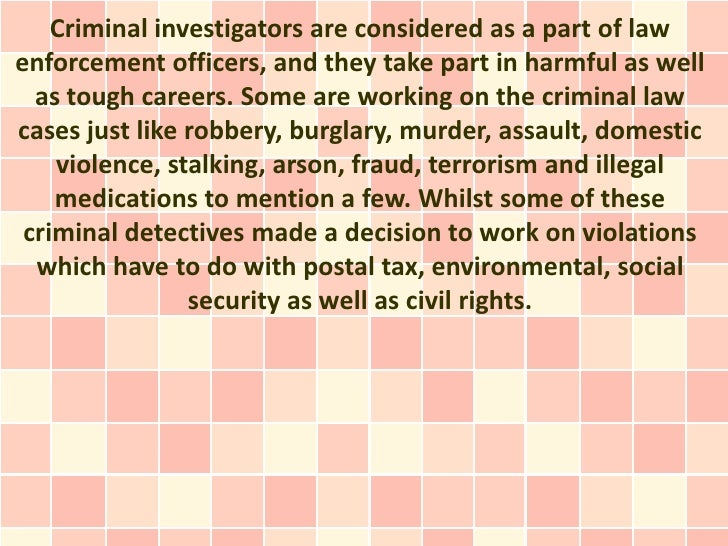 criminal investigators - Description Of A Crime Scene Investigator