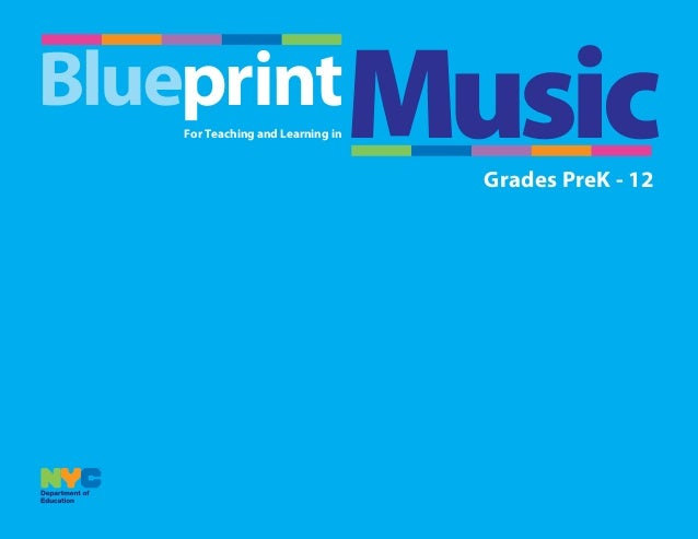 Blueprint for teaching and learning in music june 2015 grades prek 12 for teaching and learning in malvernweather Images