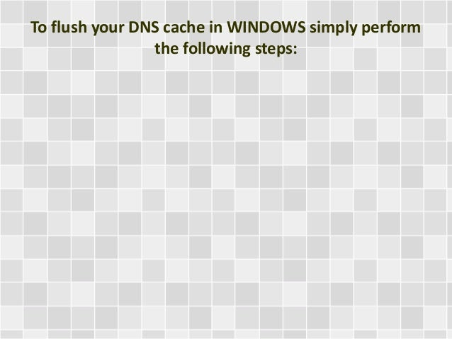 How to Flush DNS