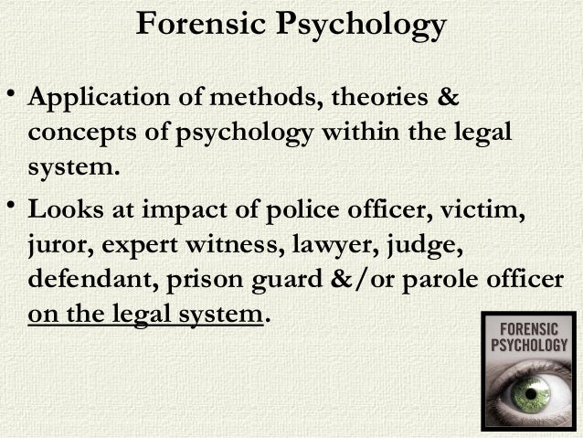 importance of forensic psychology in legal